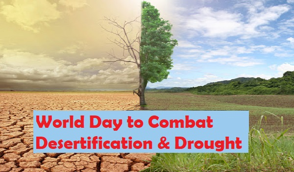 World Day to Combat Desertification & Drought 2021: Theme, Importance
