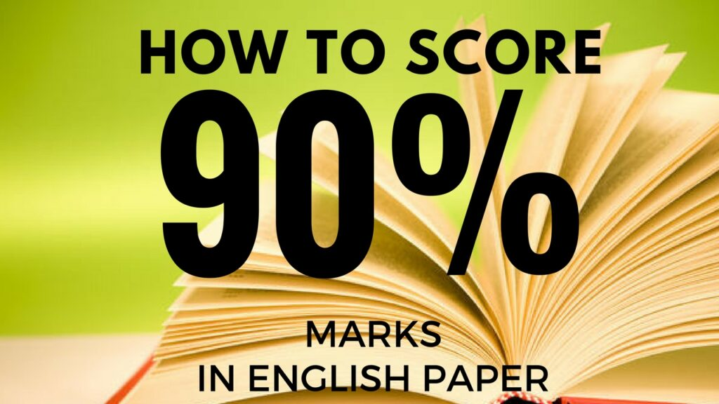 how to score 90% marks tips